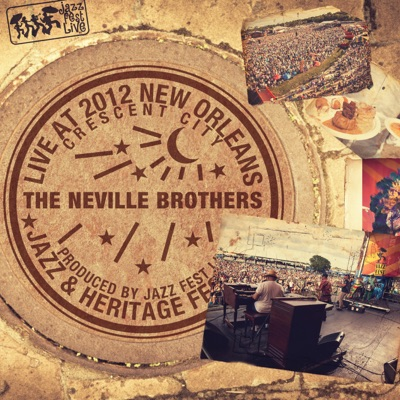 Live At 2012 New Orleans Jazz & Heritage Festival - Neville Brothers