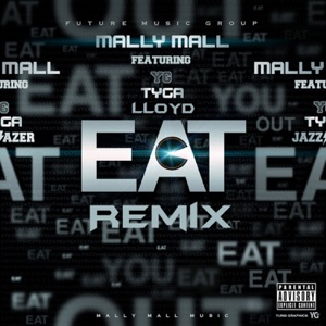 Eat (feat. YG, Tyga & Lloyd) [Remix] - Single Mp3 Download