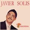 Javier Solis Con Banda, Javier Solís