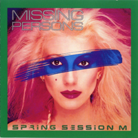 Missing Persons - Spring Session M artwork