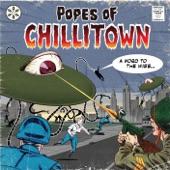 Popes Of Chillitown - Badman