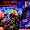 Sai Da Malang Single