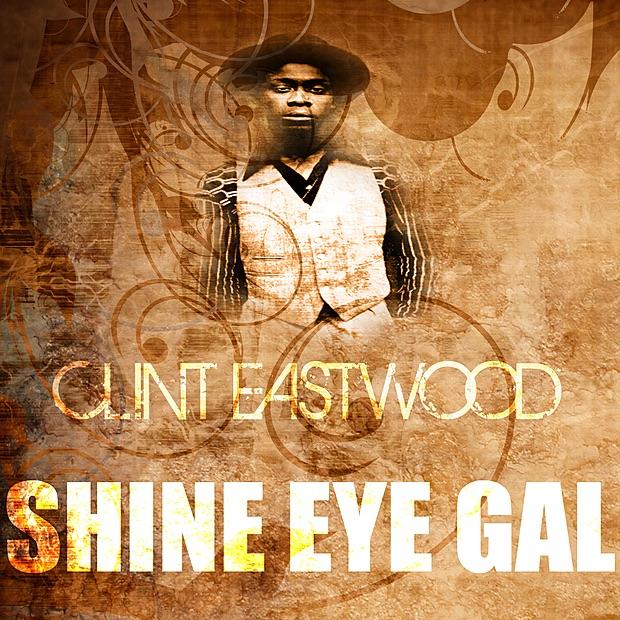 Shine Eye Gal - Single
