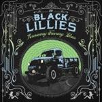 The Black Lillies - Smokestack Lady