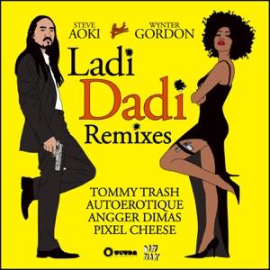 Ladi Dadi (Remixes) [feat. Wynter Gordon] - EP Mp3 Download