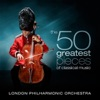 Finghin Collins, London Philharmonic Orchestra & David Parry - The 50 Greatest Pieces of Classical Music Album