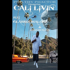 Cali Livin (feat. Glasses Malone & Jevon McGlory) - Single Mp3 Download