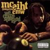 We Come Strapped (feat. C.M.W.), MC Eiht