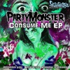 Party Monster - Consumed