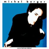 Le paradis blanc - Michel Berger