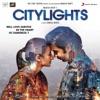 Citylights Original Motion Picture Soundtrack