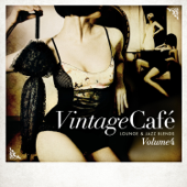 Vintage Café: Lounge and Jazz Blends (Special Selection), Pt. 4