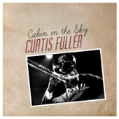 Curtis Fuller - Love Turned the Light Out