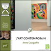 "L'art contemporain en 1 heure: Collection ""Que sais-je?"" - Anne Cauquelin"