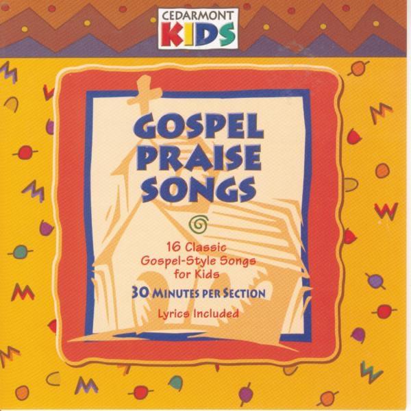 Gospel Praise Songs