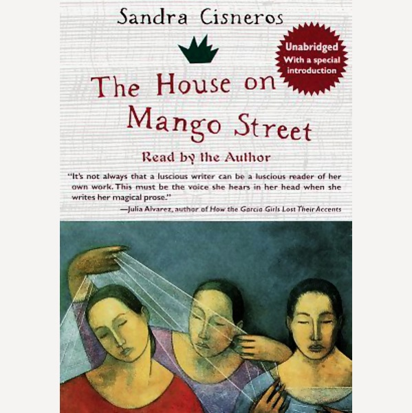 house on mango street by sandra cisneros 2 stories - 599×600