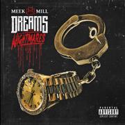 Dreams and Nightmares (Deluxe Version) - Meek Mill - Meek Mill