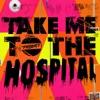 Take Me to the Hospital, Pt. 2 (テイク・ミー・トゥー・ザ・ホスピタル パート2) - EP ジャケット写真