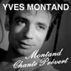 Montand Chante Prévert - Yves Montand