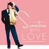 Sinatra, With Love (Remastered) - Frank Sinatra