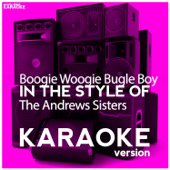Boogie Woogie Bugle Boy (In The Style Of The Andrews Sisters) [Karaoke Version]-Ameritz Digital Karaoke