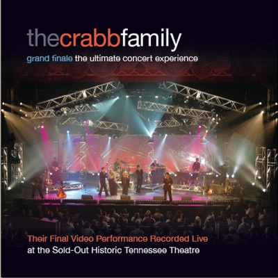 Grand Finale - The Ultimate Concert Experience - The Crabb Family