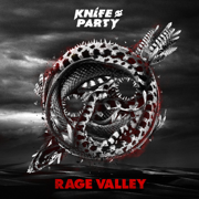 Rage Valley - EP - Knife Party - Knife Party