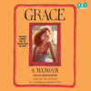 Grace: A Memoir (Unabridged) - Grace Coddington