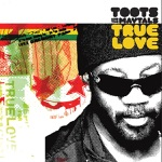 Toots & The Maytals - Take a Trip (with Bunny Wailer)