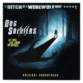 Dog Soldiers (Original Soundtrack)