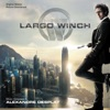 Largo Winch (Original Motion Picture Soundtrack), Alexandre Desplat