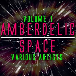 Various - Amberdelic Space II (Angel Of Ecstasy)