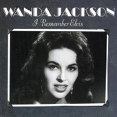 Wanda Jackson - I Forgot to Remember to Forget Him