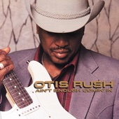 Otis Rush - As the Years Go Passing By