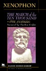 The March of the Ten Thousand (Unabridged)