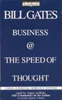 Bill Gates (Founder and CEO, Microsoft) - Business @ the Speed of Thought: Using a Digital Nervous System (Abridged Nonfiction) artwork