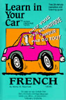 Henry N. Raymond and William A. Frame - Learn in Your Car: French, Level 3 (Original Staging Nonfiction) artwork