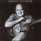 Tut Taylor - Sugar In The Gourd