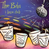 The Bobs - Hey Coach Don't Call Me a Queer