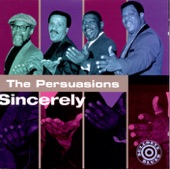 The Persuasions - The Same One / It's Just A Matter Of Time