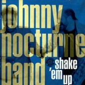 The Johnny Nocturne Band - What a Way to Go