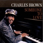 Charles Brown - Don't Drive Me Away