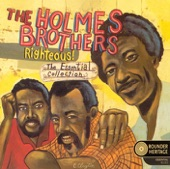 The Holmes Brothers - When Something Is Wrong With My Baby