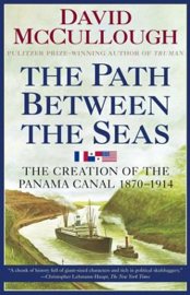 The Path Between the Seas: The Creation of the Panama Canal, 1870-1914 audiobook