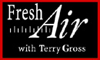 Terry Gross - Fresh Air, Mel Brooks and Gary Sinise  artwork