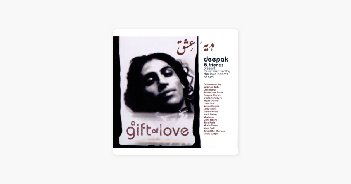 A Gift Of Love Music Inspired By The Love Poems Of Rumi De Deepak Chopra