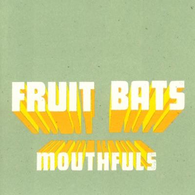 Mouthfuls - Fruit Bats