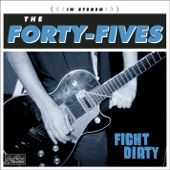 The Forty-Fives - Trying to Get Next to You