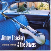 Jimmy Thackery And The Drivers - Drive To Survive