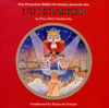 Nutcracker: Act 2: Dance of the Sugarplum Fairy - Denis de Coteau & San Francisco Ballet Orchestra